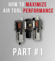 How To Maximize Air Tool Performance Part #1 | Pressure & Flow