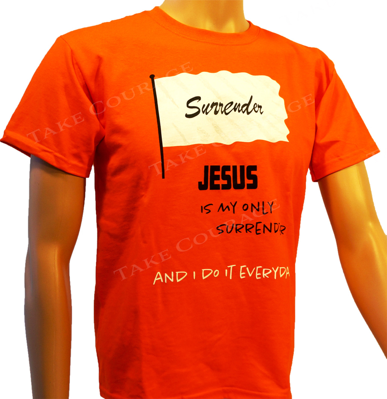 Surrender - Christian Shirt  - Orange
