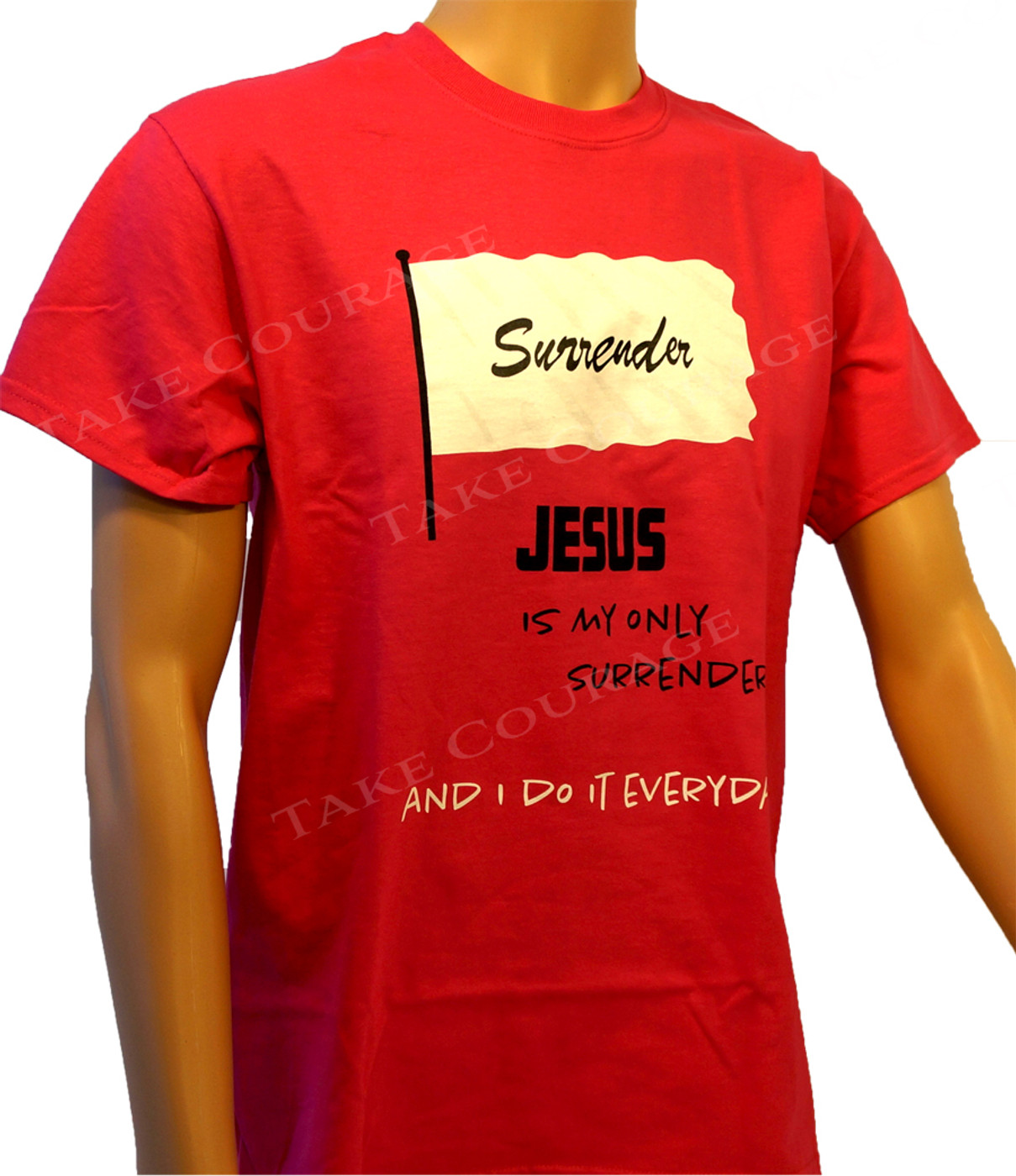 Surrender - Christian Shirt  - Pink