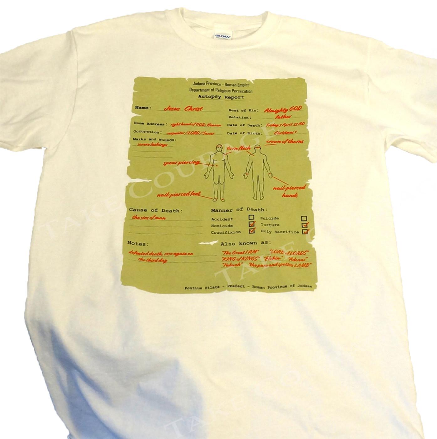 Jesus Autopsy  - Christian Shirt - White