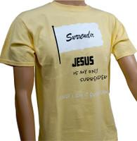 Surrender - Christian Shirt - Light Yellow