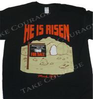 HE is Risen - Christian Shirt -  Black