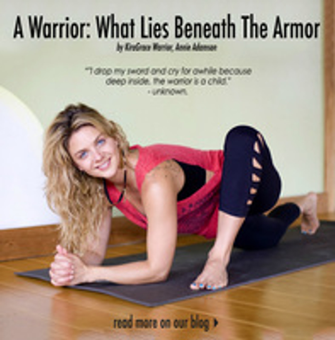 A Warrior: What Lies Beneath The Armor