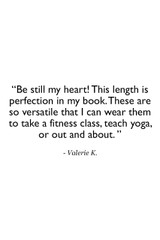 Slashed 7/8 Yoga Legging in Black Customer Review Quote