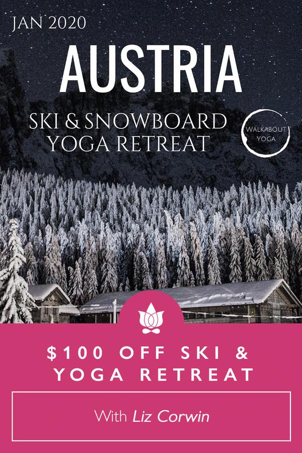 $100 off Walkabout Yoga Ski & Snowboard Yoga Retreat in Austria from Liz Corwin