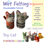 PDF Instructions Make your own Toy Cat. Wet Felting Beginner Level. Felting Tutorial  by The Felt Box. Felted Toy Cat/Toy Animals