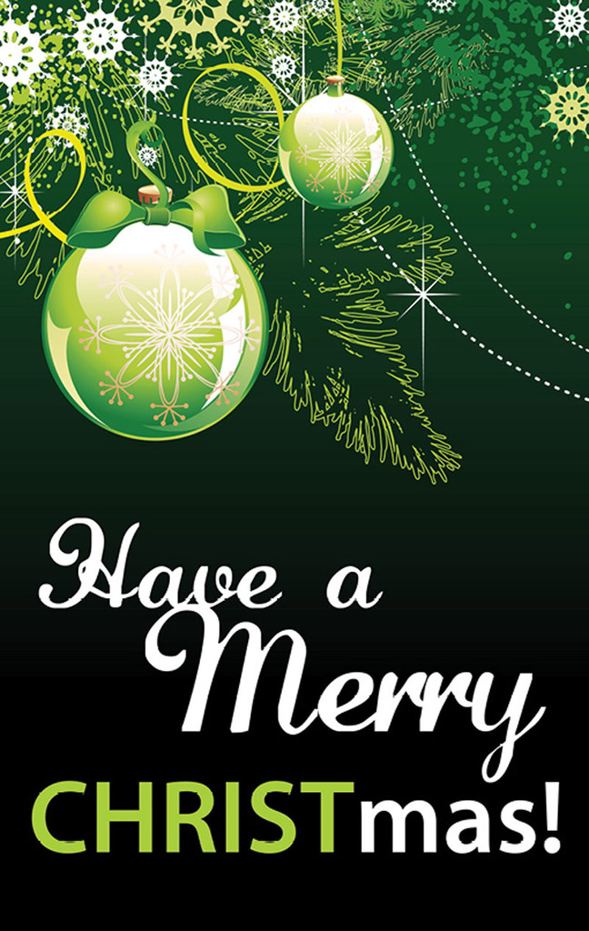 Have a Merry CHRISTmas! Green & White