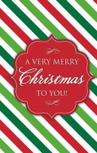 A Very Merry Christmas To You-Merry Stripes