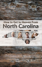 How to Get to Heaven From-North Carolina