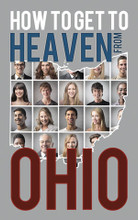 How to Get to Heaven From–Brochure