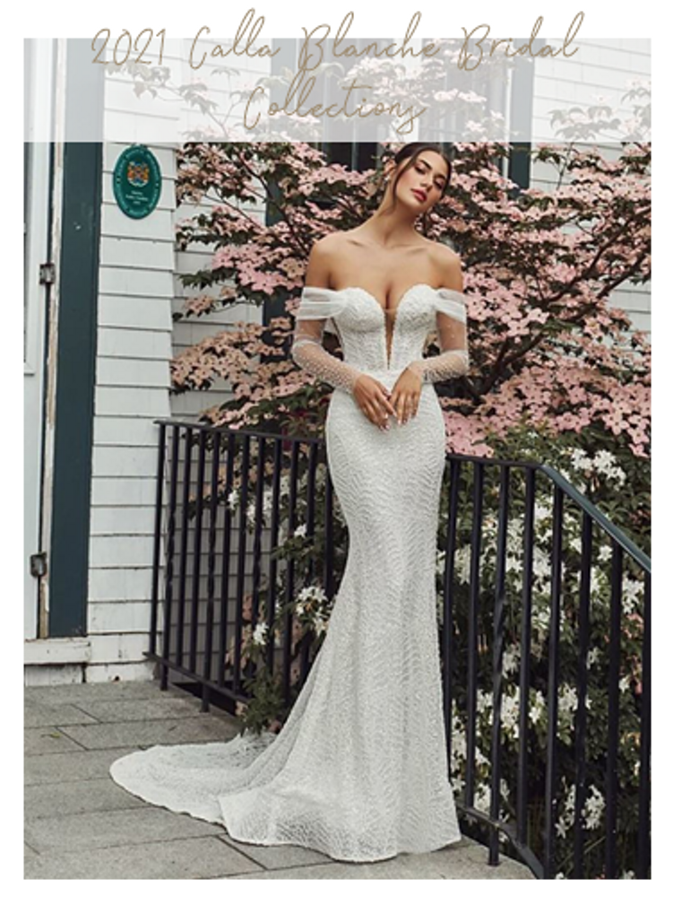 Our 2021 BRIDAL COLLECTION by Calla Blanche is here!