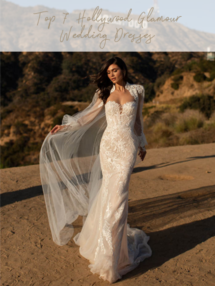 Top 7 Hollywood Glamour Wedding Dresses