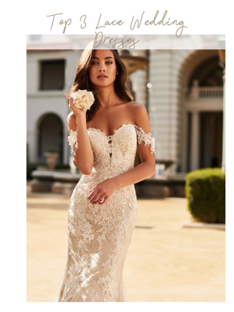 Top 3 Lace Wedding Dresses