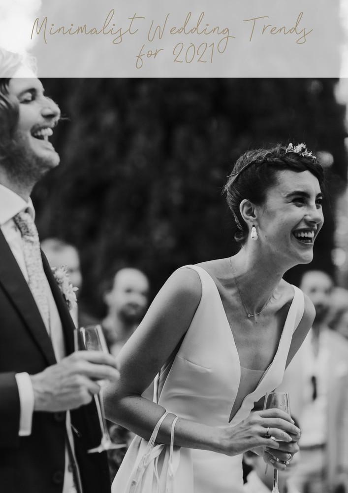 Minimalist Wedding Trends for 2021