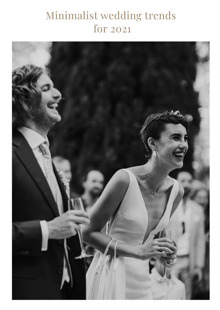 Minimalist Wedding Trends for 2021