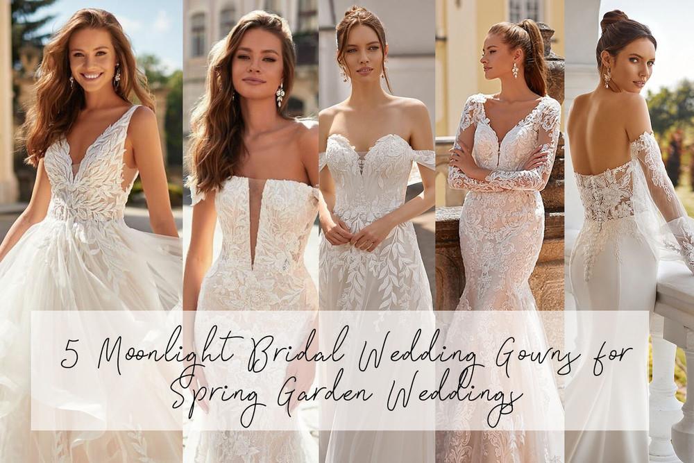5 Moonlight Bridal Wedding Gowns for your Spring Garden Wedding Online Australia