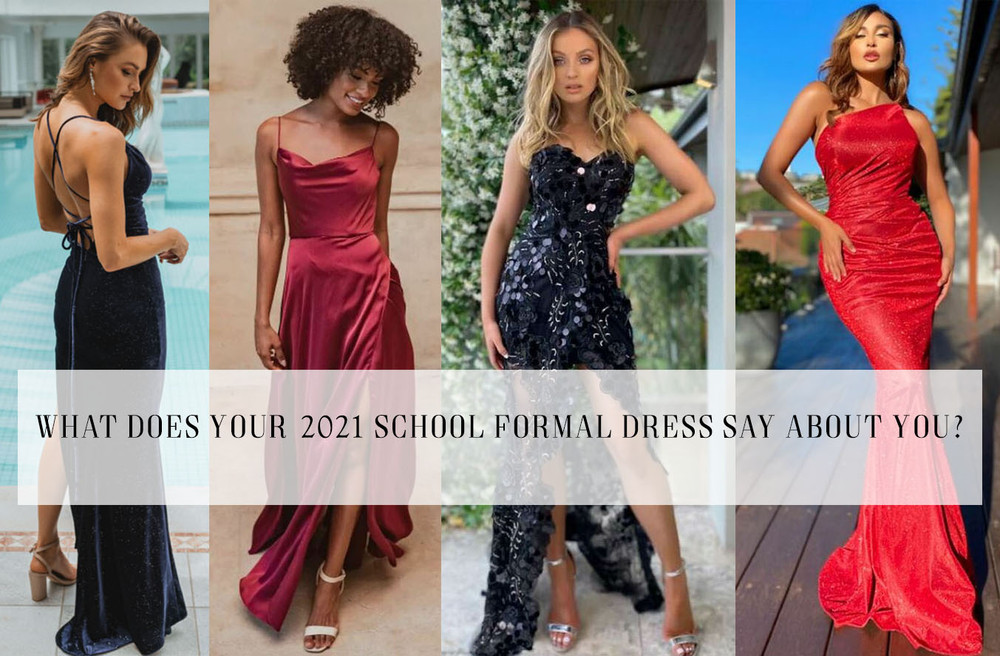 What does your 2021 School Formal Dress Say About You?