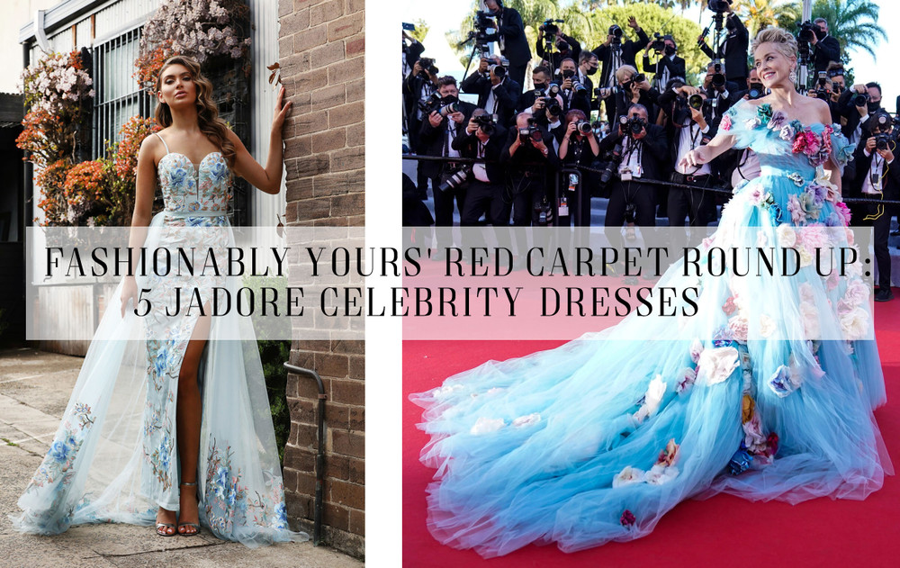 Dress Like a Celebrity: 5 Cannes Red Carpet 2021 Dresses from Jadore Evening