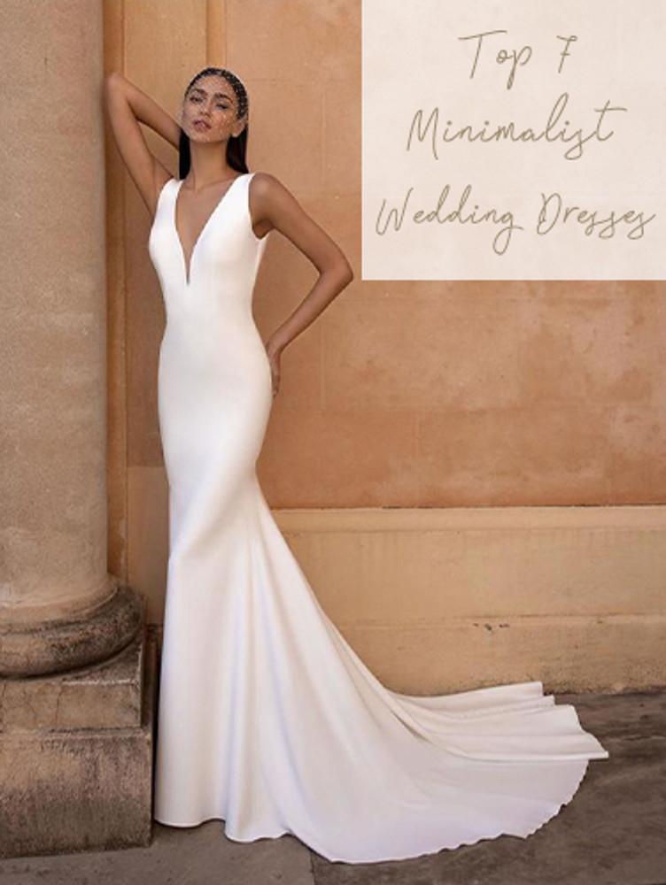 Top 7 Minimalist Wedding Dresses by Pronovias