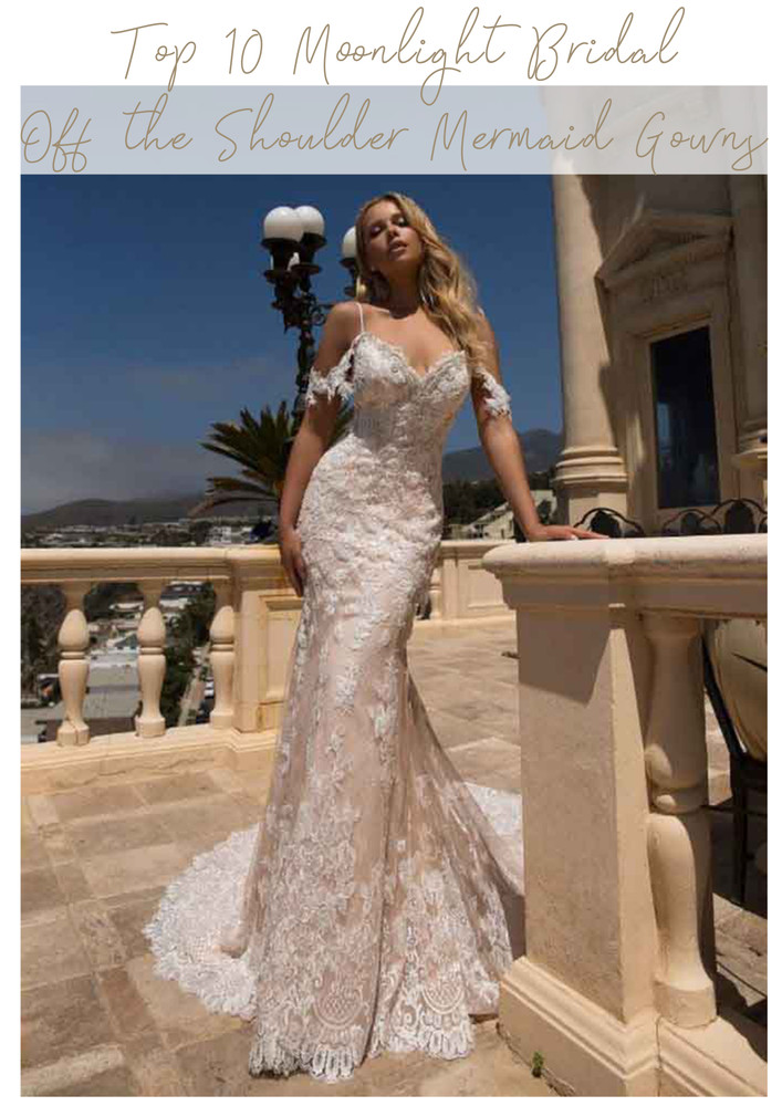 Top 10 Moonlight Bridal Off the Shoulder Mermaid Gowns