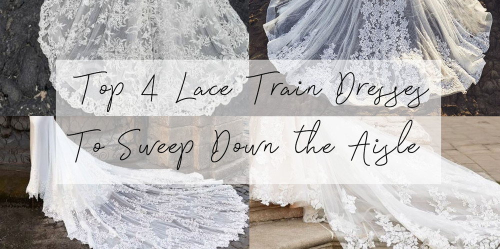Our 4 Favourite Lace Train Wedding Dresses to Sweep Down the Aisle