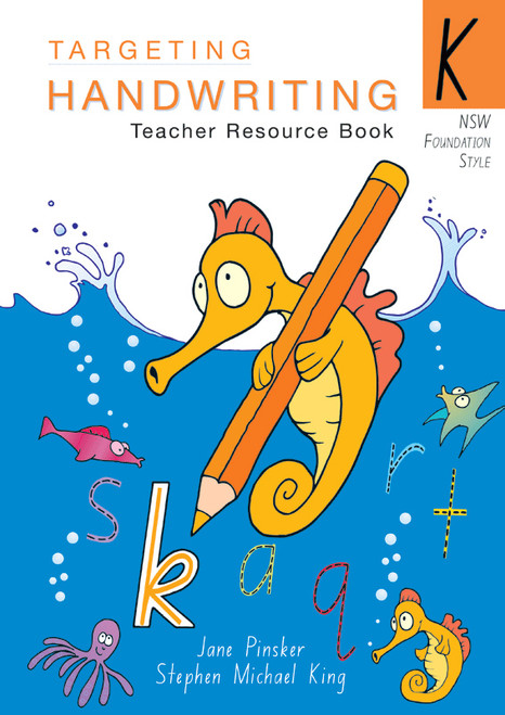 Targeting Handwriting NSW Year K Teacher Resource Book