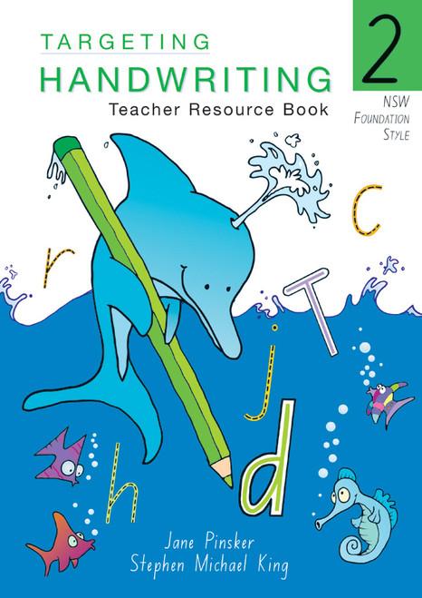 Targeting Handwriting NSW Year 2 Teacher Resource Book