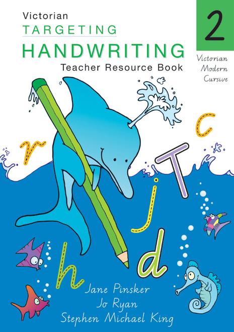 Targeting Handwriting VIC Year 2 Teacher Resource Book