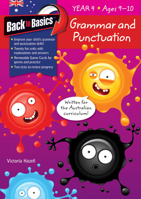 Back to Basics - Grammar and Punctuation Year 4