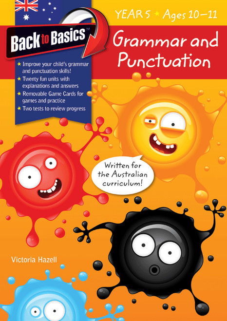 Back to Basics - Grammar and Punctuation Year 5