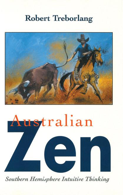 Australian Zen Southern Hemisphere Intuitive Thinking