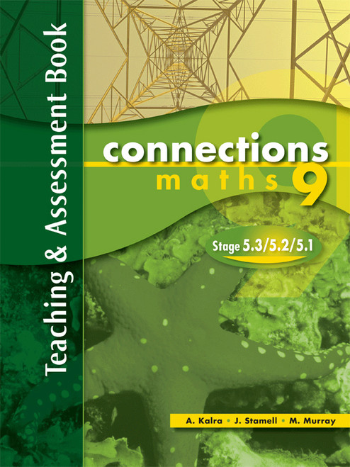 Connections - Maths 9 Stage 5.3/5.2/5.1 Teaching and Assessment Book