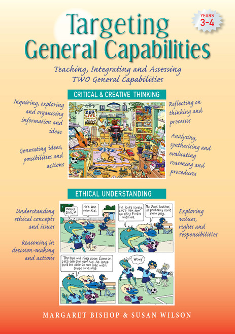Targeting General Capabilities - Critical & Creative Thinking / Ethical Understanding Years 3-4