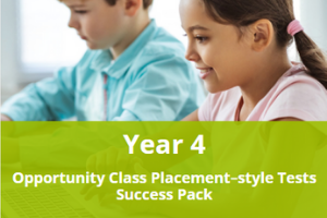 Year 4 Opportunity Class Placement-style Tests Success Pack