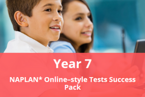 Year 7 NAPLAN* Online-style Tests Success Pack