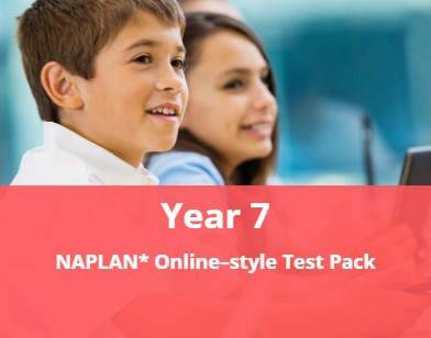 Year 7 NAPLAN* Online-style Test Pack