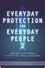 Everyday Protection for Everyday People 2 By Erik Lawrence