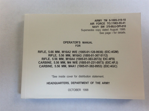 Operator's Manual for Rifle, 5.56 MM