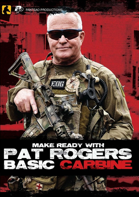 Panteao Make Ready with Pat Rogers: Basic Carbine