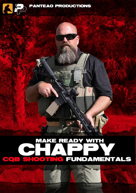 Panteao Make Ready with Chappy: CQB Shooting Fundamentals