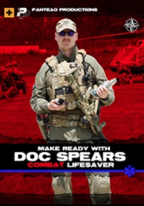 "Panteao Make Ready With John ""Doc"" Spears Combat Lifesaver"