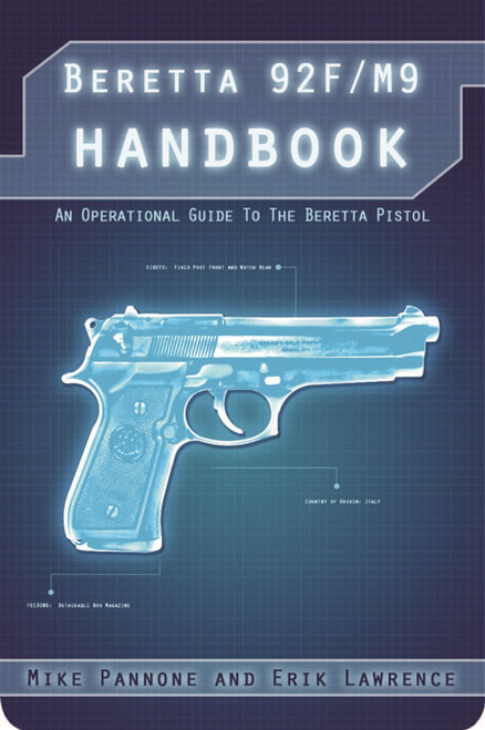 Beretta 92F Handbook by Erik Lawrence and Mike Pannone