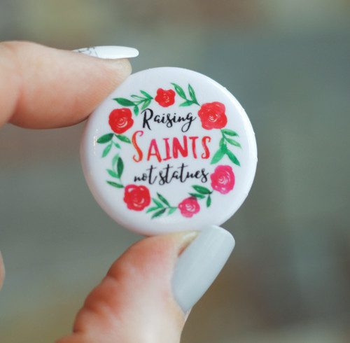 Button: Raising Saints