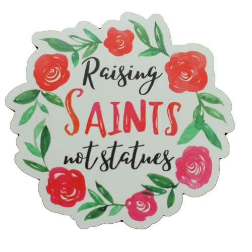 Diecut Magnet: Raising Saints   Kitchen, Refrigerator