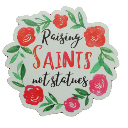 Diecut Magnet: Raising Saints | Kitchen, Refrigerator