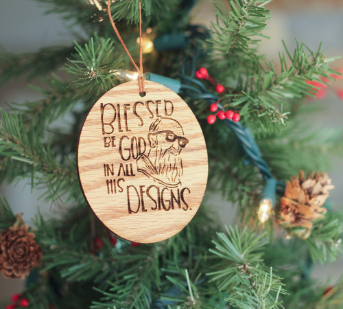 Blessed Be God Ornament