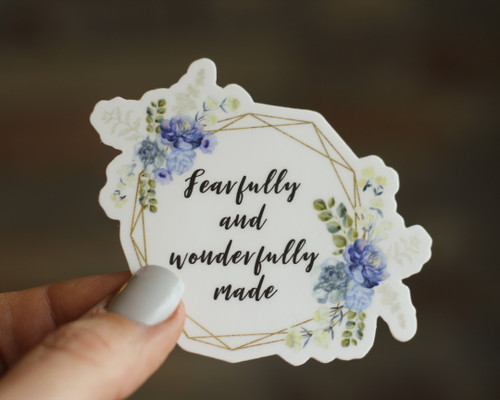 Sticker: Fearfully and Wonderfully Made