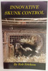 Innovative Skunk Control Book