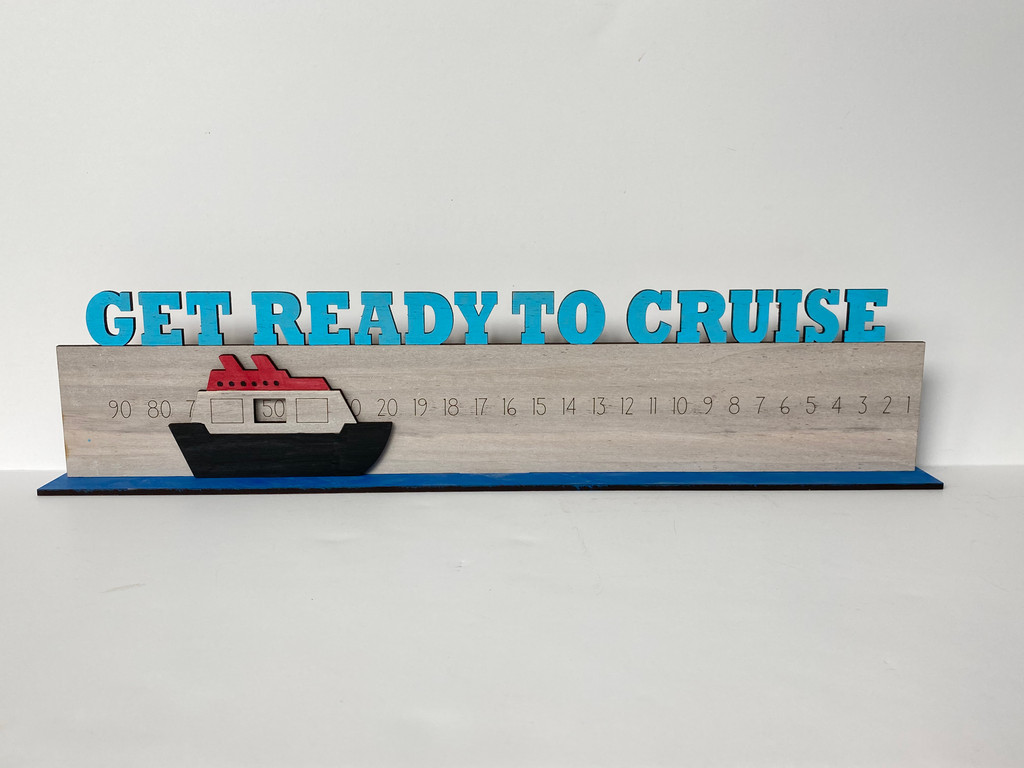 Get Ready To Cruise Countdown Wood Blank