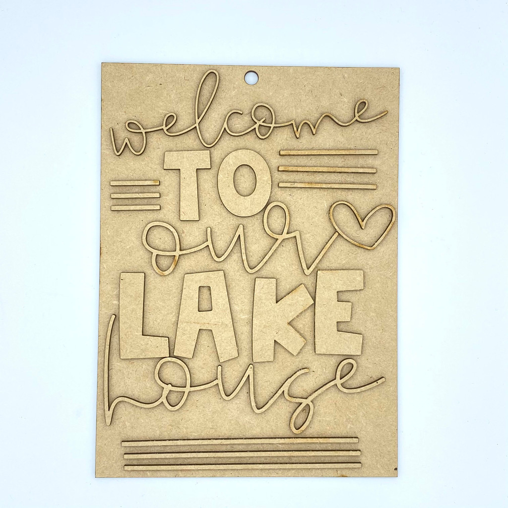 Welcome To Our Lake House Wood Sign
